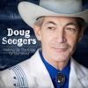 Doug Seegers - Walking On The Edge Of The World