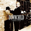Downchild - I Need A Hat