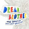 Compilation - Dream Brother - The Songs Of Tim & Jeff Buckley