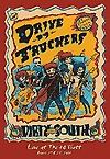 Drive-By Truckers - The Dirty South - Live At The 40 Watt