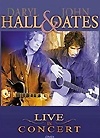 Daryl Hall & John Oates - Live In Concert