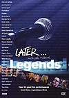 Compilation - Later...Legends