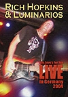 Rich Hopkins And The Luminarios - This Love's For You - Live In Germany 2004