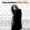 Eileen Rose - Come The Storm