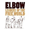 Elbow - Leaders Of The Free World