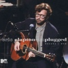 Eric Clapton - MTV Unplugged: Expanded And Remastered