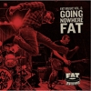 Compilation - Fat Music Vol. 8: Going Nowhere Fat