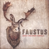Faustus - Death And Other Animals