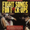 Compilation - Fight Songs For Fuck-Ups