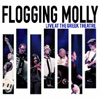 Flogging Molly - Live At The Greek Theatre