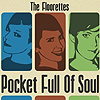 The Floorettes - Pocket Full Of Soul