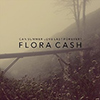 Flora Cash - Can Summer Love Last Forever?