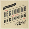 Friska Viljor - The Beginning Of The Beginning Of The End