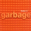 Garbage - Version 2.0 (20th Anniversary Deluxe Edition)