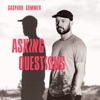 Gaspard Sommer - Asking Questions