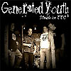 Generated Youth - Stuck In TTC