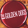 The Golden Dogs - Everything In 3 Parts