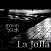 Green Pitch - La Jolla