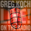 Greg Koch And Other Bad Men - Live On The Radio