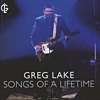 Greg Lake - Songs Of A Lifetime