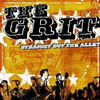 The Grit - Straight Out The Alley