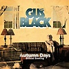 Gus Black - Autumn Days - The Official Bootleg
