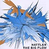 Hattler - The Big Flow