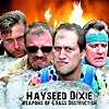 Hayseed Dixie - Weapons Of Gras Destruction