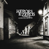 Heroes & Zeros - Strange Constellations