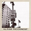 Ill Ease - The Exorcist