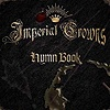 Imperial Crowns - Hymn Book