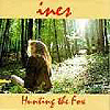Ines - Hunting The Fox