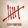 Itchy Poopzkid - Six