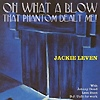 Jackie Leven - Oh What A Blow That Phantom Dealt Me