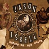 Jason Isbell - Sirens Of The Ditch