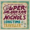 Jeb Loy Nichols - Long Time Traveller