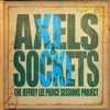 The Jeffrey Lee Pierce Sessions Project - Axels & Sockets