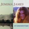 Jemima James - At Longview Farm / When You Get Old
