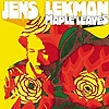 Jens Lekman - Maple Leaves / Rocky Dennis