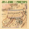 Jim And Jennie And The Pinetops - One More In The Cabin