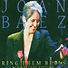 Joan Baez - Ring Them Bells - Collectors Edition