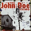 The John Doe Thing - For The Best Of Us
