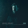 John Grant - With The BBC Philharmonic Orchestra: Live In Concert
