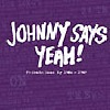 Johnny Says Yeah - Friends Gone By 1986 - 1989