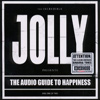 Jolly - The Audio Guide To Happiness, Part 1