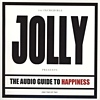 Jolly - Audio Guide To Happiness, Part 2