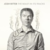 Josh Ritter - The Beast In Its Tracks