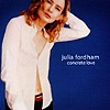 Julia Fordham - Concrete Love