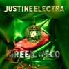 Justine Electra - Green Disco