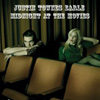 Justin Townes Earle - Midnight At The Movies